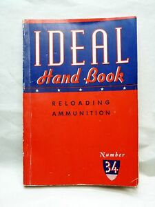 Lyman Gun Sight Ideal Reloading Ammunition Illustrated Handbook No 34
