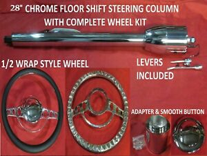 28 Street Hot Rod Chrome Tilt Steering Column Floor Shift Impala Wheel Kit