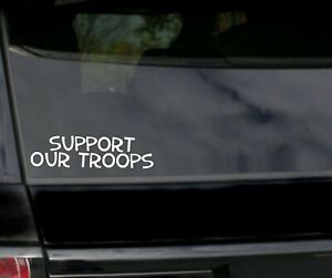 Support Our Troops 6 Car Decal Window Sticker Veteran Army Marines Navy Flag