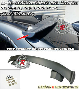 Sp Style Rear Roof Spoiler Wing Abs Fits 17 21 Honda Civic 5dr Hatchback