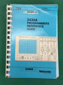 Tektronix 2430a Programmers Reference Guide And Digital Oscilloscope Operators