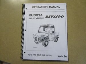 Kubota Rtv1100 Rtv 1100 Utility Vehicle Owners Maintenance Manual