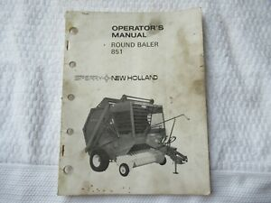 New Holland 851 Round Baler Operator s Manual