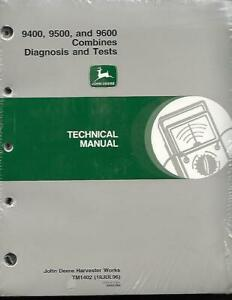 John Deere 9400 9500 9600 Combines Diagnosis And Tests Technical Manual New In P