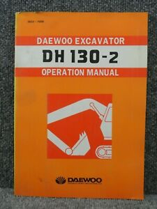 Oem Factory Daewoo Dh 130 2 Excavator Operation Manual 2022 7056