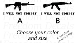 I Will Not Comply Pro 2a Vinyl Sticker Decal For Window Gun Safe Lock Box