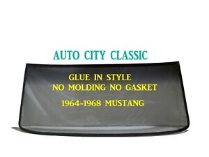 Glue In Windshield Glass Mustang Ht Convert Fastback 1964 1965 1966 1967 1968
