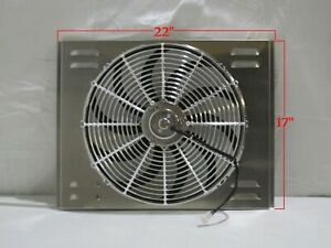 22 X 17 Universal Radiator Fan Shroud And 16 Chrome Fan 2600cfm