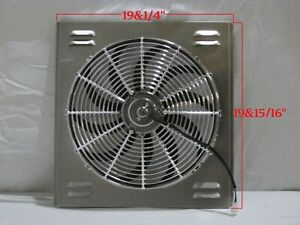 19 X 20 Universal Radiator Fan Shroud And 16 Chrome Fan 2600cfm
