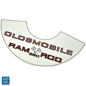 1969 Oldsmobile Cutlass Ram Rod 350 Air Cleaner Decal Ea
