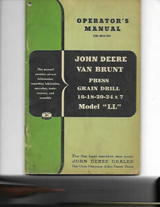 John Deere Van Brunt Press Grain Drill Model Ll Operators Manual