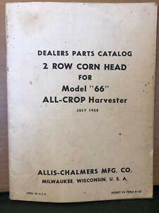 Allis chalmers Dealers Parts Catalog 2 Row Corn Head For Model 66 All crop
