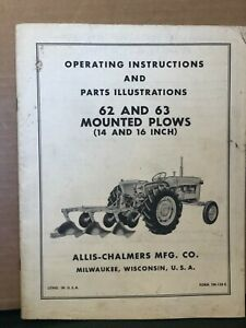 Allis chalmers Operating Parts Manual For 62 63 Mounted Plows