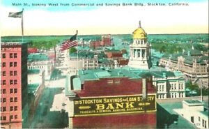 MAIN STREET VIEW COMMERCIAL &SAVING BANK BUILDING STOCKTON CAL  POSTCARD $7.95