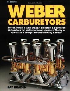 Weber Carburetors Book Manual Repair Sidedraft Downdraft Install Tune Trouble