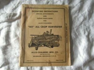 Allis chalmers 60 All Crop Harvester Operator s Instruction Manual Parts Catalog