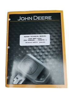 John Deere Rapair Technical Manual 644k 4wd Loader Tm13053x19 16dec14