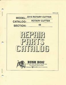 Bush Hog Rotary Cutter Model 2315 Rotary Cutter Section 48 Repair Parts Catalog