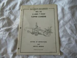 Massey harris 6 7 Foot Clipper Combine Set Up Instructions And Service Manual