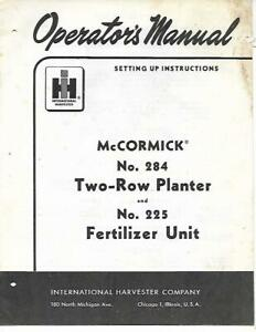 Ih Mccormick No 284 Two row Planter And No 225 Fertilizer Unit Setting Up Inst