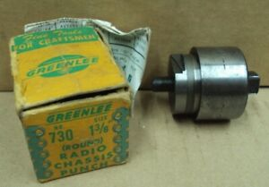 Greenlee Tool Co Usa No 730 Size 1 3 8 Radio Chassis Punch Round