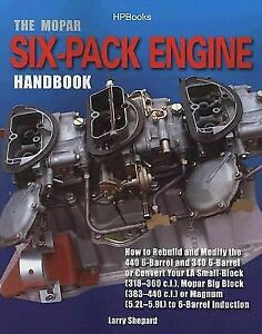 Mopar Six Pack Engine Rebuild Modify 318 360 383 440