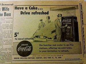 MAY 10  1951 NEWSPAPER PAGE #968- COCA-COLA VENDING MACHINE- DRIVE REFRESHED