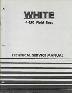 White 4 150 Field Boss Tractor Technical Service Manual