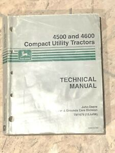 1998 John Deere 4500 4600 Compact Utility Tractors Technical Manual Tm1679