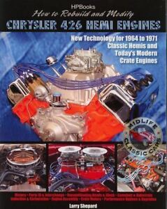 Rebuild Modify Chrysler 426 Hemi Engines Book 1964 1971 Plus Crate Engines
