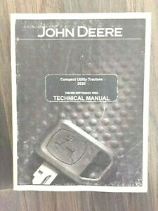 2005 John Deere Compact Utility Tractors 2520 Technical Manual Tm2288