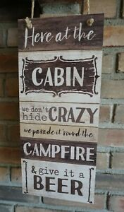 Rustic Here At The Cabin Sign Funny Wood Lodge Camping Camper Log Home Decor New