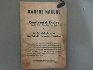 Mccormick Deering Continental Engine For 52 r Harvester Thresher Owners Manual