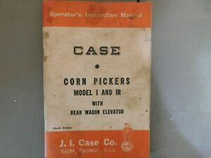 Case Manual Corn Pickers Model I And Ir With Rear Wagon Elevator