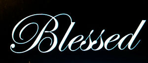 Blessed Car Truck Sticker Decal Graphic Christian Auto Vinyl Popular
