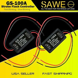 2 X Gs 100a Flash Strobe Controller Flasher Module For Led Brake Tail Stop Light