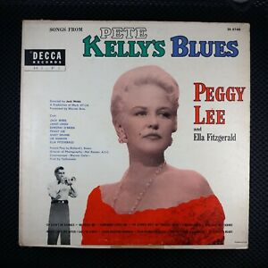 Peggy Lee And Ella Fitzgerald – Songs From Pete Kelly#x27;s Blues Decca DL 8166 $5.00