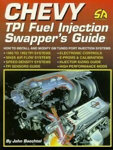1985 To 1992 Chevy Tpi Fuel Injection Swappers Manual Guide Book