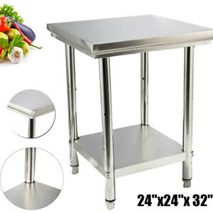 24 x24 Stainless Steel Kitchen Work Food Prep Table Commercial Restaurant Table