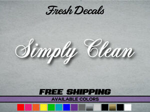 Simply Clean 8 Inch Small Vinyl Decal Sticker Illest Jdm Kdm Tuner Free Shipping