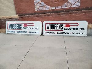 2 Sides 97 Plastic Sign Wubbens Electric Inc Industrial Commercial Residential