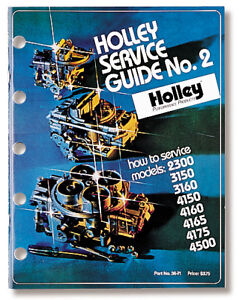 Holley 36 71 Service Guide No 2 Models 2300 3160 4150 4160 4165 4175 4500