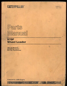 Caterpillar Parts Manual 970f Wheel Loaders With 3306 Diesel Engine