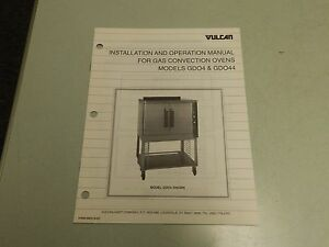 Vulcan Operation Manual For Gas Convection Oven Gd04 Gdo44 Free Shipping