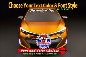 5 X 42 Custom Windshield Vinyl Decal Car Sticker Personalized Text Lettering