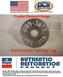 Dodge Plymouth Chrysler 8 3 4 Axle Tag Use Sure Grip Lube New Mopar Usa