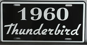 Metal License Plate 1960 60 Thunderbird T bird 352 Ford Convertible Squarebird