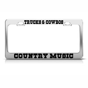 License Plate Frame Trucks Cowboys And Country Music Car Accessories Chrome
