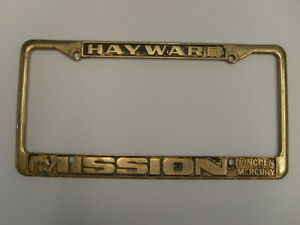 Mission Lincoln Mercury Dealership License Plate Metal Frame Sign Tag Hayward Ca