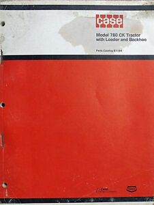 Original Case Parts Catalog No E1164 Model 780 Ck Tractor With Loader